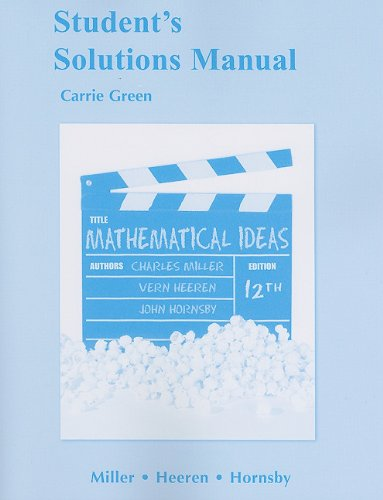 Student Solutions Manual for Mathematical Ideas  12th 2012 9780321693846 Front Cover