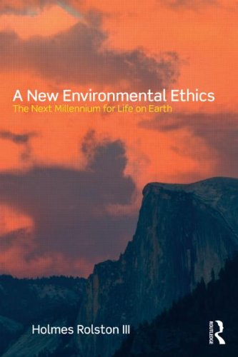 New Environmental Ethics The Next Millennium for Life on Earth  2012 edition cover