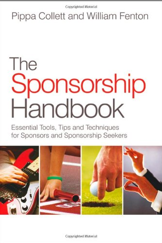 Sponsorship Handbook Essential Tools, Tips and Techniques for Sponsors and Sponsorship Seekers  2011 9780470979846 Front Cover