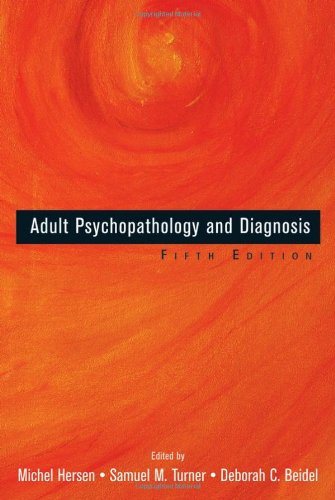 Adult Psychopathology and Diagnosis  5th 2007 (Revised) edition cover