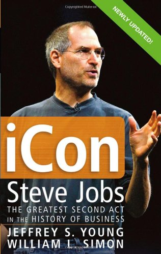 ICon Steve Jobs The Greatest Second Act in the History of Business  2005 edition cover