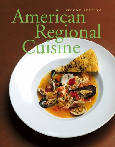American Regional Cuisine  2nd 2007 9780471790846 Front Cover
