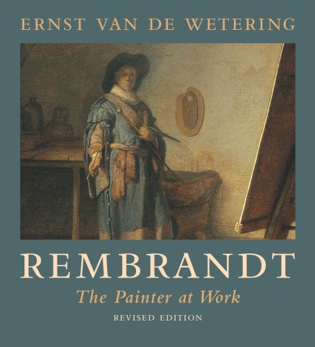 Rembrandt The Painter at Work 2nd (Revised) edition cover