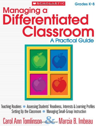 Managing a Differentiated Classroom A Practical Guide N/A 9780545305846 Front Cover