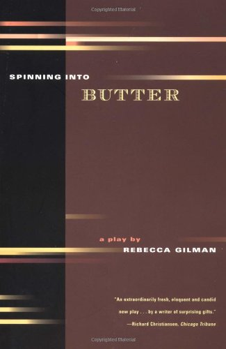 Spinning into Butter A Play  2000 edition cover