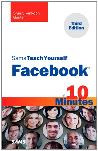 Sams Teach Yourself Facebook in 10 Minutes  3rd 2012 (Revised) edition cover