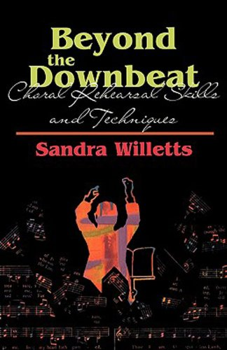 Beyond the Downbeat Choral Rehearsal Skills and Techniques  2000 edition cover