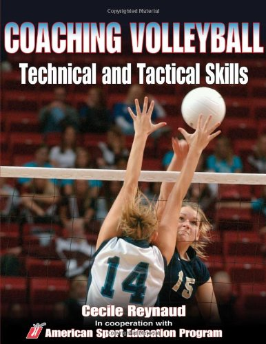 Coaching Volleyball Technical and Tactical Skills   2011 edition cover