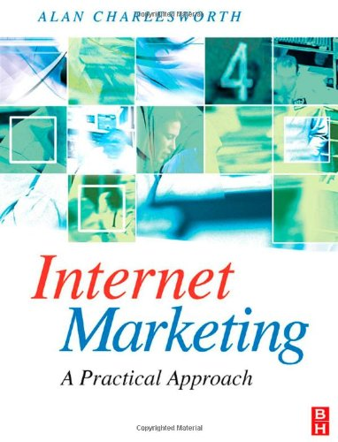 Internet Marketing A Practical Approach  2009 9780750686846 Front Cover