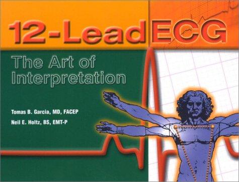 12-Lead ECG The Art of Interpretation  2001 edition cover
