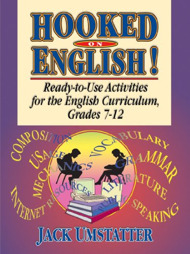 Hooked on English! Ready-To-Use Activities for the English Curriculum, Grades 7-12  2002 9780787965846 Front Cover