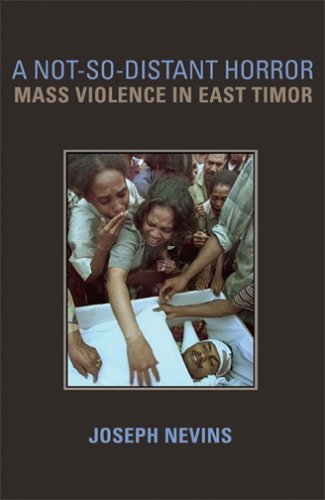 Not-So-Distant Horror Mass Violence in East Timor  2005 9780801489846 Front Cover