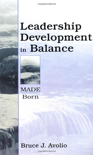 Leadership Development in Balance MADE/Born  2004 edition cover