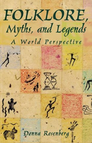 Folklore, Myths, and Legends A World Perspective  1997 (Student Manual, Study Guide, etc.) edition cover