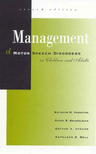 Management of Motor Speech Disorders in Children and Adults  2nd 1999 edition cover