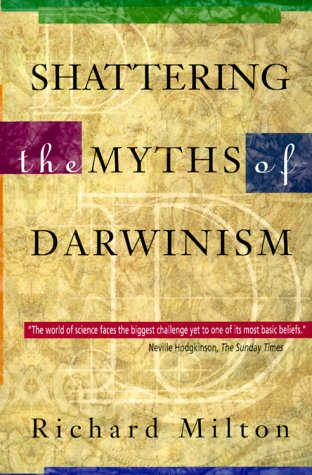 Shattering the Myths of Darwinism  N/A edition cover
