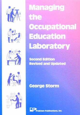 Managing the Occupational Education Laboratory 2nd (Revised) edition cover