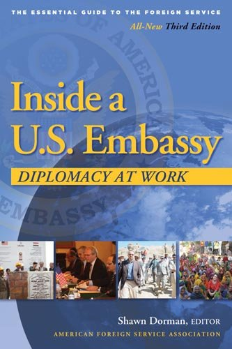 Inside a U. S. Embassy Diplomacy at Work 3rd 2011 (Revised) edition cover