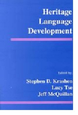 Heritage Language Development 1st 9780965280846 Front Cover