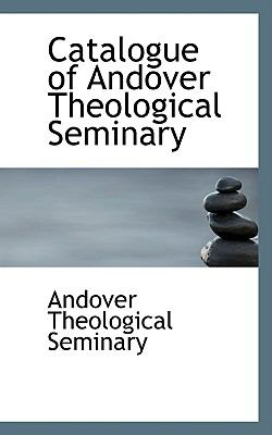Catalogue of Andover Theological Seminary  2009 edition cover