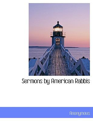 Sermons by American Rabbis N/A 9781113891846 Front Cover