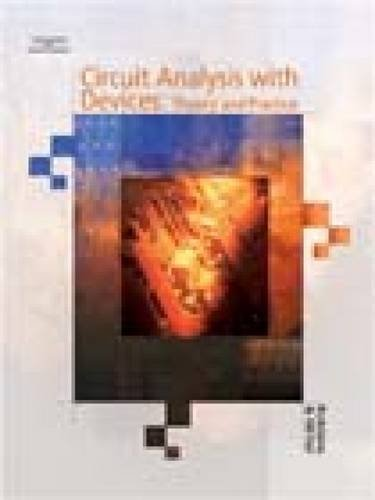 Circuit Analysis with Devices Theory and Practice 2nd 2004 9781401879846 Front Cover