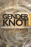 Gender Knot Unraveling Our Patriarchal Legacy 3rd 2014 edition cover