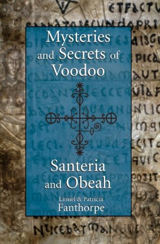 Mysteries and Secrets of Voodoo, Santeria, and Obeah   2008 9781550027846 Front Cover