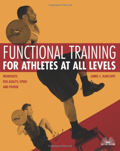 Functional Training for Athletes at All Levels Workouts for Agility, Speed and Power  2007 edition cover
