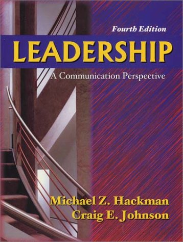Leadership : A Communication Perspective 4th 2004 edition cover