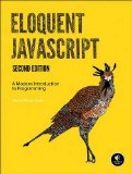 Eloquent JavaScript A Modern Introduction to Programming 2nd 2014 9781593275846 Front Cover