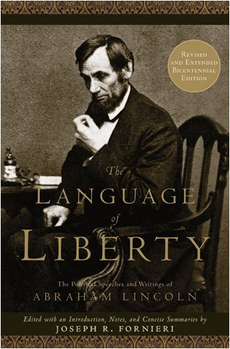 Language of Liberty The Political Speeches and Writings of Abraham Lincoln  2009 (Revised) edition cover