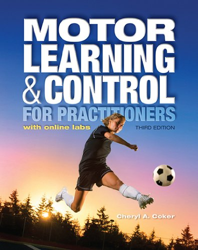 Motor Learning & Control for Practitioners: With Online Labs  2013 edition cover