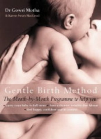 The Gentle Birth Method N/A edition cover
