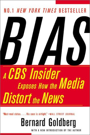 Bias A CBS Insider Exposes How the Media Distort the News  2003 edition cover