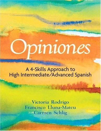 Opiniones A 4-Skills Approach to Intermediate-High/Advanced Spanish  2005 edition cover