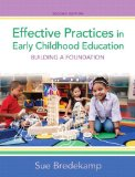 Effective Practices in Early Childhood Education Building a Foundation 2nd 2014 edition cover