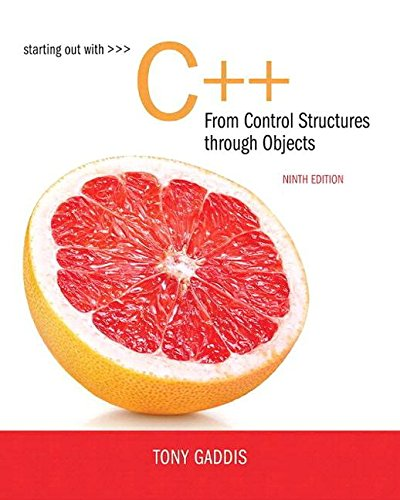 Starting Out With C++ from Control Structures to Objects + Myprogramminglab With Pearson Etext:   2017 9780134544847 Front Cover