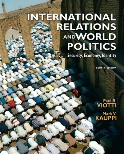 International Relations and World Politics Security, Economy, Identity 4th 2009 edition cover