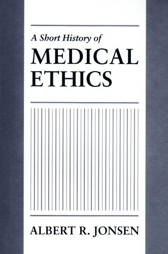 Short History of Medical Ethics   2008 edition cover