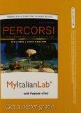 MyItalianLab with Pearson EText -- Access Card -- for Percorsi L'Italia Attraverso la Lingua e la Cultura (one Semester Access) 2nd 2012 edition cover