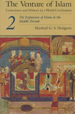 Conscience and History in a World Civilisation The Expansion of Islam in the Middle Periods  1974 edition cover