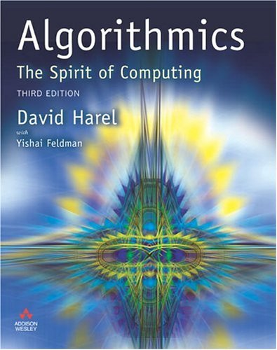 Algorithmics - the Spirit of Computing  3rd 2004 (Revised) edition cover