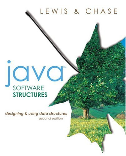 Java Software Structures Designing and Using Data Structures 2nd 2005 (Revised) edition cover
