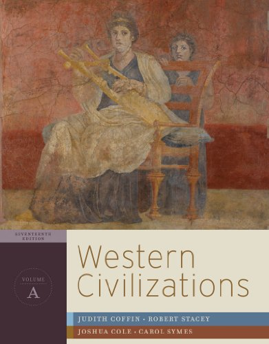 Western Civilizations - Chapter 1-12 Their History and Their Culture 17th edition cover