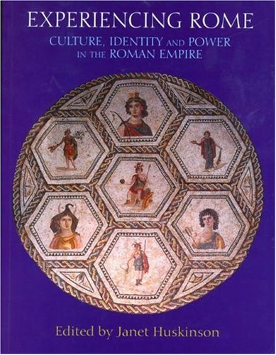 Experiencing Rome Culture, Identity and Power in the Roman Empire  1999 edition cover