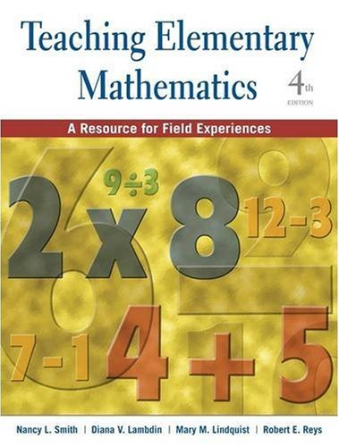 Teaching Elementary Mathematics A Resource for Field Experiences 4th 2009 edition cover