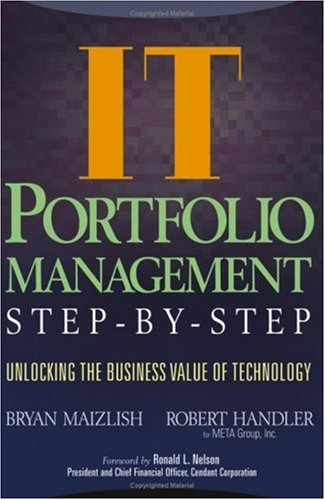 IT Portfolio Management Step-by-Step Unlocking the Business Value of Technology  2005 edition cover