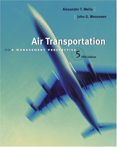 Air Transportation A Management Perspective 5th 2004 (Revised) edition cover