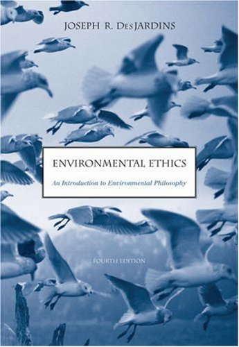 Environmental Ethics An Introduction to Environmental Philosophy 4th 2006 (Revised) edition cover